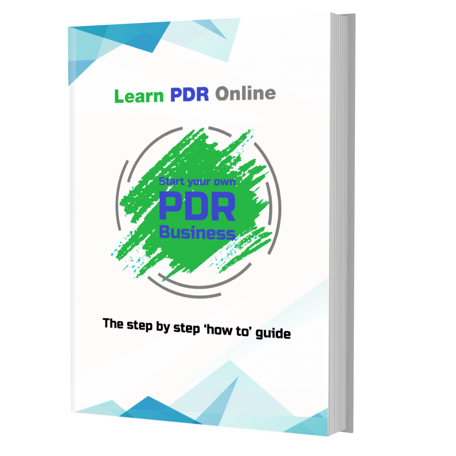 Start Your Own PDR Business - A Step By Step How to Guide
